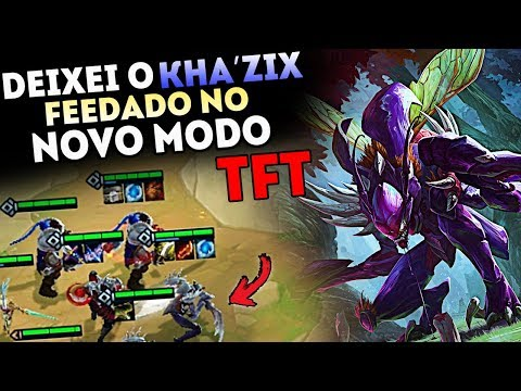 DEIXEI KHA'ZIX FEEDADO NO NOVO MODO TFT TÁTICA DE GUERRA LEAGUE OF LEGENDS