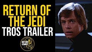 Return Of The Jedi Teaser   The Rise of Skywalker Style   Fan Trailer