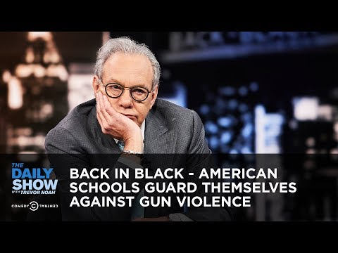 Back in Black – American Schools Guard Themselves Against Gun Violence | The Daily Show