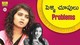 Pellichoopulu Problems - LOL OK Please || #comedywebseries || Episode 3 || Telugu