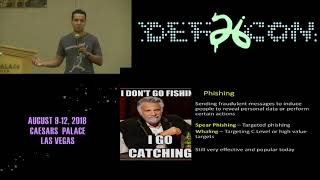 DEF CON 26 PACKET HACKING VILLAGE - Muniz and Lakhani - Fishing for Phishers Enterprise Strikes Back