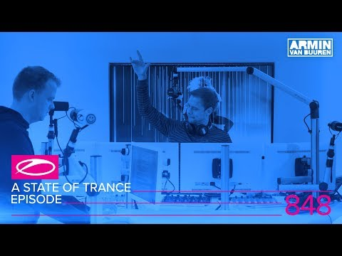 A State Of Trance Episode 848 (#ASOT848)