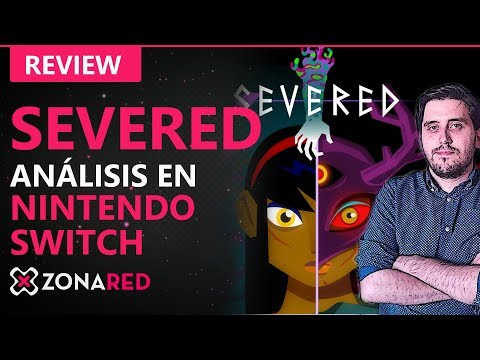 SEVERED Nintendo Switch - ANÁLISIS / REVIEW - Obligado eShop