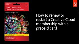 How to renew or restart an Adobe Creative Cloud membership with a prepaid card