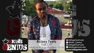 Rickey Teetz - Fall Off [Mobay Purge Riddim] May 2018