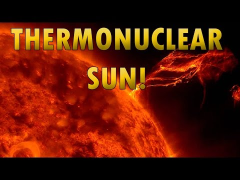 The Sun: Incredible Thermonuclear Action on the Sun - UP CLOSE