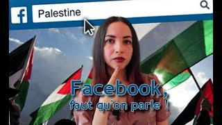 Quand Facebook censure les Palestiniens