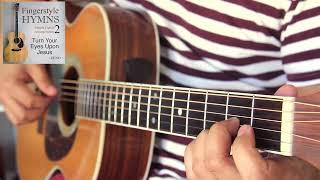 Turn Your Eyes Upon Jesus (Simple Fingerstyle Arrangement Vol 2) - Zeno
