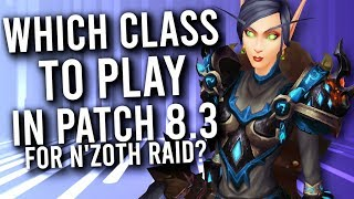 Which Classes Are Looking GOOD For Patch 8.3? -  Rogue PvP WoW: Battle For Azeroth 8.2
