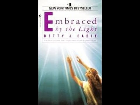 Embraced By The Light Book Custom Embraced By The Light A True Story YouTube