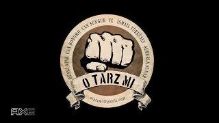 O TARZ MI w/AXE - 01 Mayıs 2018 - Can Bonomo, İsmail Türküsev, Bengi Apak, Can Sungur
