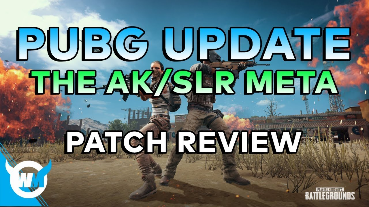 PUBG Update: THE AK/SLR META HAS ARRIVED?!