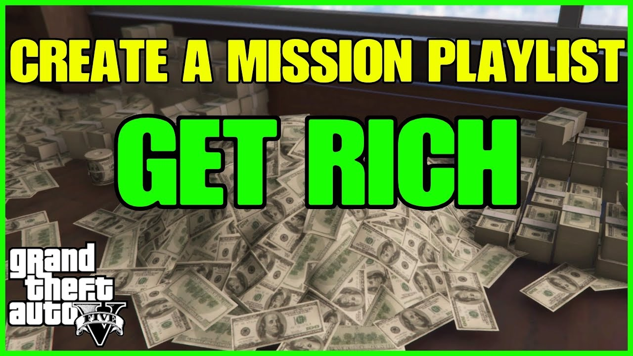 GTA ONLINE - HOW TO CREATE A MISSION PLAYLIST AND GET RICH!!!
