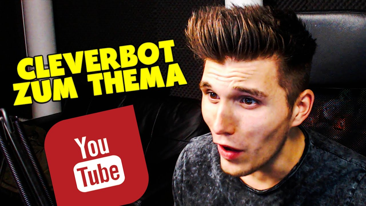 cleverbot wer ist der beste youtuber youtube. Black Bedroom Furniture Sets. Home Design Ideas