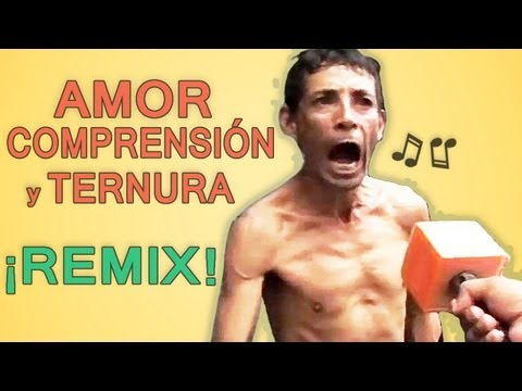 Amor, comprensión y ternura - ¡Autotune remix!