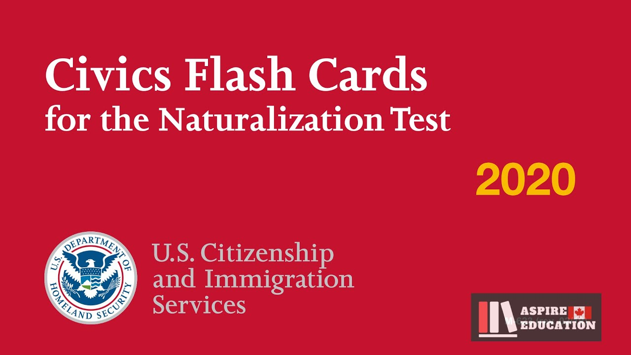 US Citizenship Naturalization Test 2020 - 2021 | 100 ...
