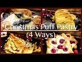 Puff Pastry  Ideas 4 Ways | Christmas Puff Pastry Ideas