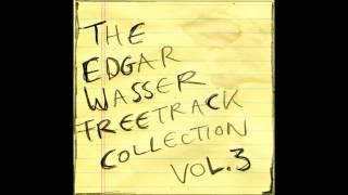 Edgar Wasser - Ein Lied für