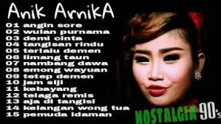 Best of ANIK ARNIKA nostalgia lagu lama