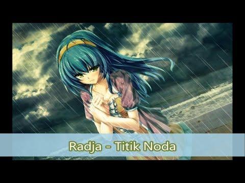 [Nightcore] Radja - Titik Noda (With English Subtitles)