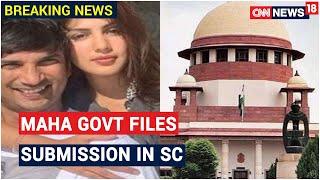 Sushant Death Probe: Maha Govt Tells SC CBI Case Violates Federal Structure   CNN News18