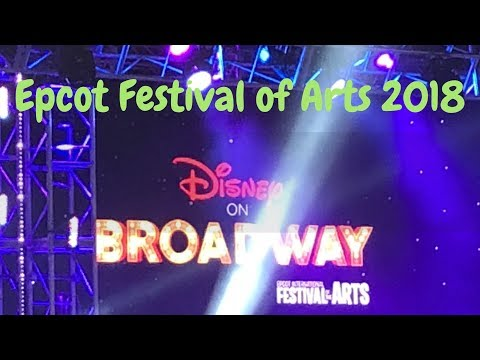 Epcot Festival of Arts 2018 Disney on Broadway