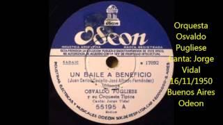 OSVALDO PUGLIESE  - JORGE VIDAL -  UN BAILE A BENEFICIO - MILONGA