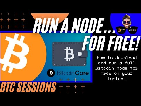 How To Run A Bitcoin Node For FREE - Bitcoin Core