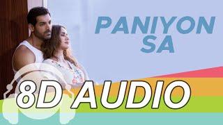 PANIYON SA 8D Audio Song - Satyameva Jayate | John Abraham | Aisha Sharma | Tulsi Kumar | Atif Aslam