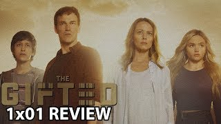 The Gifted Season 1 Episode 1 'eXposed' Review