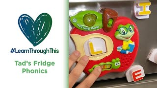Tad's Fridge Phonics | #LearnThroughThis with Tiffany