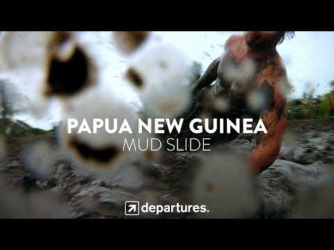 DEPARTURES | S3 E6 | PAPUA NEW GUINEA | Mud Slide