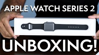 Apple Watch Series 2 Unboxing