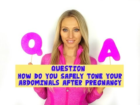 How To Safely Tone Your Abdominals After Pregnancy – Postnatal Exercise Advice for New Mums