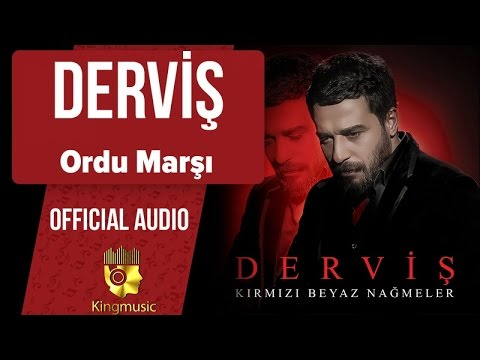 Derviş - Ordu Marşı - ( Official Audio )