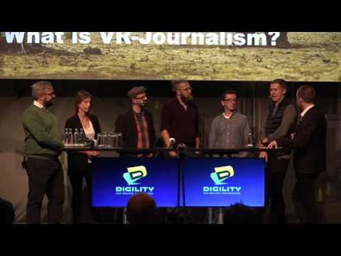 "DIGILITY 2016: Panel ""Immersive Media in Journalism"""