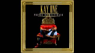 09 Kay One   I Need A Girl Part 3 ft Mario Winans (Prince of Belvedair)