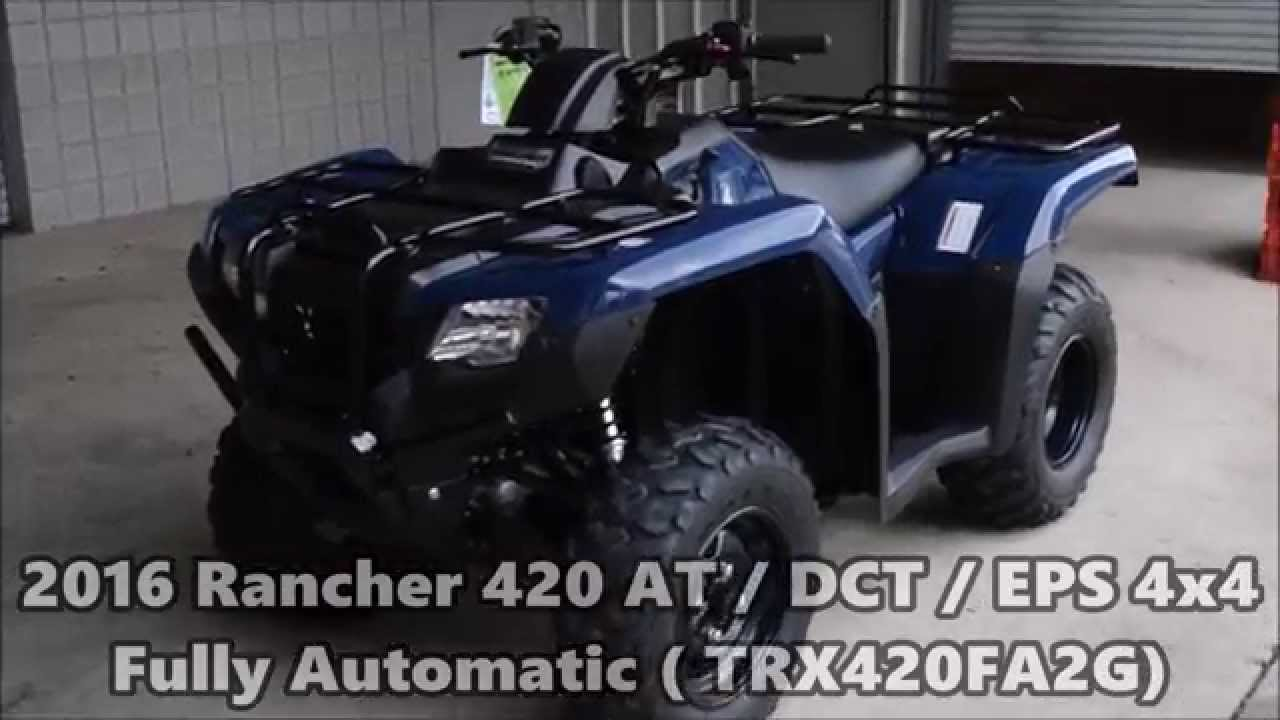 2016 Rancher 420 At Dct Eps Review Of Specs Features