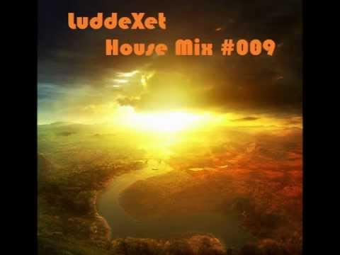 LuddeXet - House Mix #009