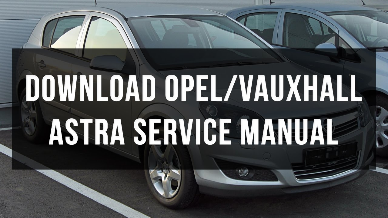 Astra Wiring Diagram Download 29 Images Opel Vauxhall Service And Repair Manual Free Youtube