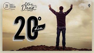 21 Dias de Oração e Jejum - Olhe Para Deus - Dia 20