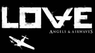 Angels and Airwaves - Hallucinations + Download Link(LOVE ALBUM)