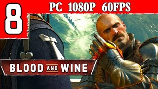 The Witcher 3 Blood And Wine Walkthrough - part 8 Gameplay 1080p 60FPS PC PS4 XBOX ONE