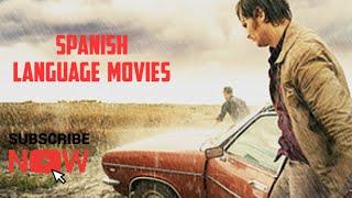 Top 6 Spanish Language Movies | RECOMMENDATION