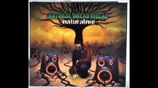 Natural Dread Killaz - Uwierzyc w Siebie
