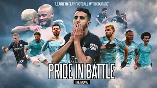 Manchester City - Pride in Battle | 2018-2019