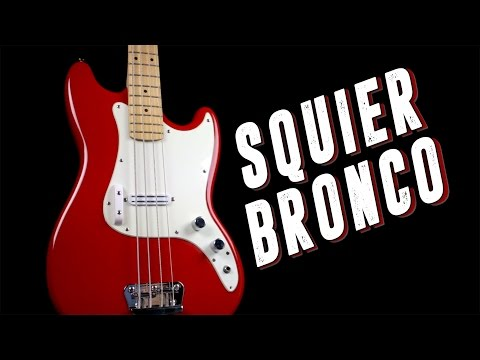 Squier Bronco Bass [Demo]