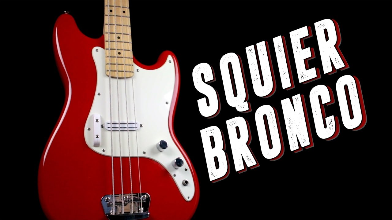 You'd be surprised how good a Squier Bronco B can sound ... on