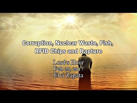 Corruption, Nuclear Waste, Fish, RFID Chips and Rapture - Elvi Zapata