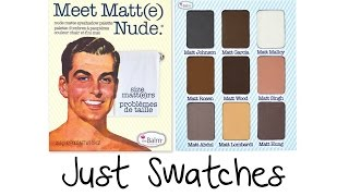 Just Swatches - The Balm Meet Matte Nude